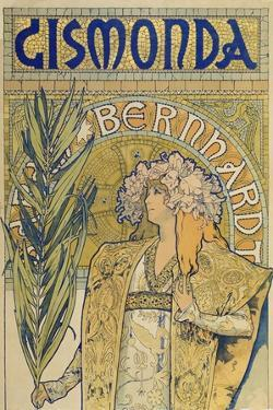 Poster: Sarah Bernhardt as Gismonda at the Theatre De La Renaissance (Upper Part), 1895 by Alphonse Mucha