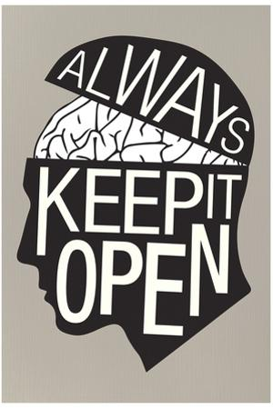 Always Keep It Open Plastic Sign