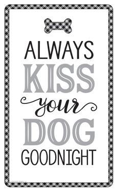Always Kiss Embossed Tin Sign