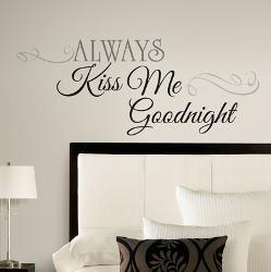 Always Kiss Me Goodnight L Stick Wall Decals