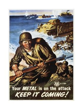 Your Metal Is on the Attack, Keep it Coming! Poster by Amos Sewell