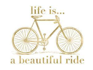 Bicycle Life Is Beautiful Ride Golden White by Amy Brinkman