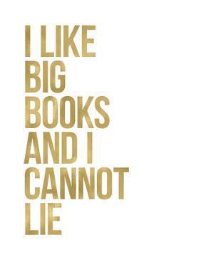 I Like Big Books Golden White by Amy Brinkman