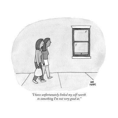 """""""I have unfortunately linked my self-worth to something I'm not very good  - New Yorker Cartoon"""