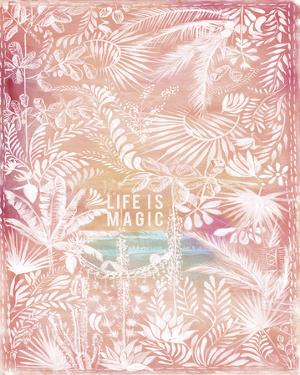 Life Is Magic by Anahata Katkin