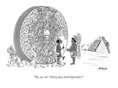 """No, no, no! Thirty days hath September!"" - New Yorker Cartoon by Anatol Kovarsky"