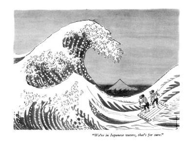 """""""We're in Japanese waters, that's for sure."""" - New Yorker Cartoon by Anatol Kovarsky"""