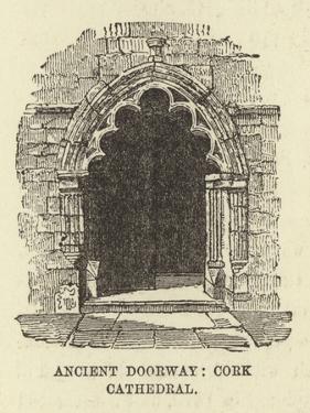 Ancient Doorway, Cork Cathedral