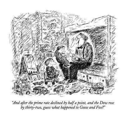 https://imgc.allpostersimages.com/img/posters/and-after-the-prime-rate-declined-by-half-a-point-the-dow-rose-by-thirty-new-yorker-cartoon_u-L-PGT7P10.jpg?artPerspective=n