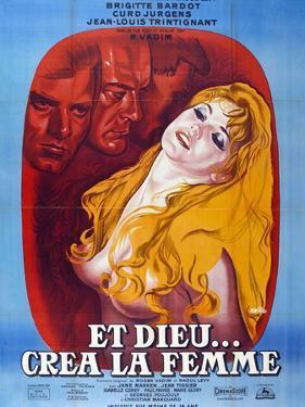 "And God Created Woman, 1956, ""Et Dieu... Crea La Femme"" Directed by Roger Vadim"