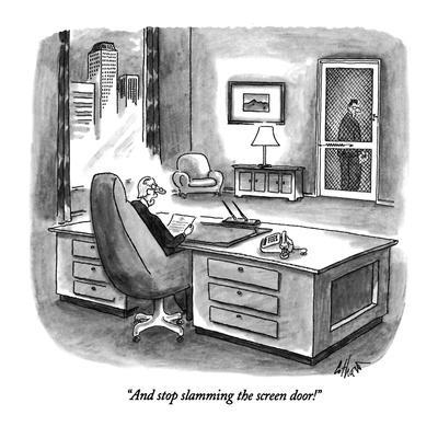 https://imgc.allpostersimages.com/img/posters/and-stop-slamming-the-screen-door-new-yorker-cartoon_u-L-PGT7M50.jpg?artPerspective=n