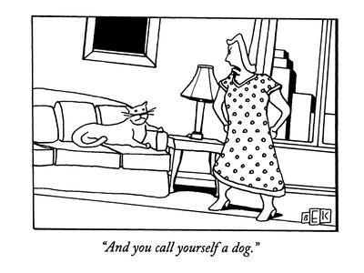 https://imgc.allpostersimages.com/img/posters/and-you-call-yourself-a-dog-new-yorker-cartoon_u-L-PGT6TY0.jpg?artPerspective=n