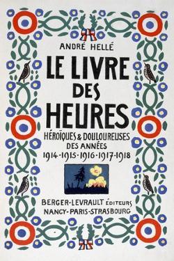 Frontpage of Le Livre Des Heures, 1919 by Andre Helle