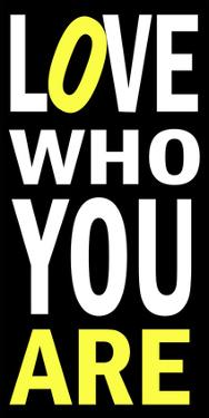 Love Who You Are by Andrea James