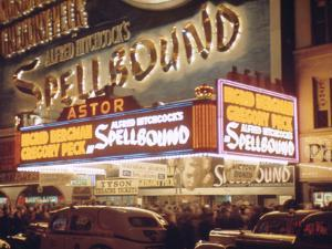 1945: the Astor Theater Marquee Advertising Alfred Hitchcock's Movie 'Spellbound', New York, Ny by Andreas Feininger
