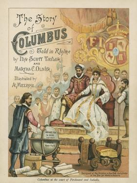 Columbus at the Court of Ferdinand and Isabella by Andrew Melrose