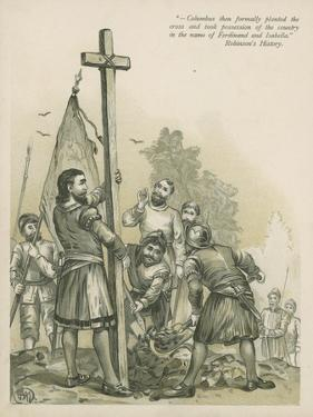 Columbus Claiming the New World for Spain by Andrew Melrose