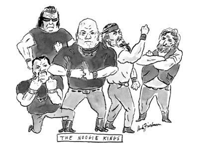 """A group of tough guys. Beneath reads """"The Noogie Kings"""" - New Yorker Cartoon"""