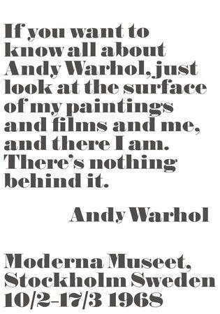If you want to know all about Andy Warhol...