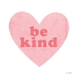 Be Kind Heart by Ann Kelle
