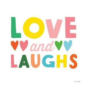 Love and Laughs by Ann Kelle