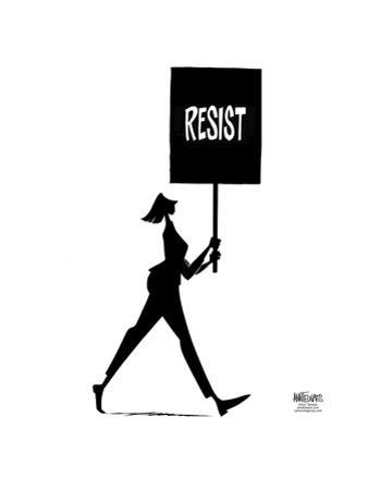 """She carries a """"Resist"""" sign. by Ann Telnaes"""