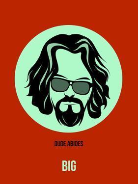 Dude Abides Poster 2 by Anna Malkin