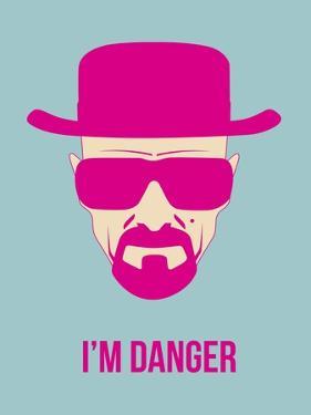 I'm Danger Poster 2 by Anna Malkin
