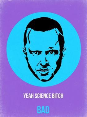 Yeah Science Poster 1 by Anna Malkin