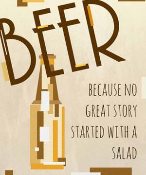 Beer, No Great Story by Anna Quach