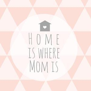 Home Is Where Mom Is by Anna Quach