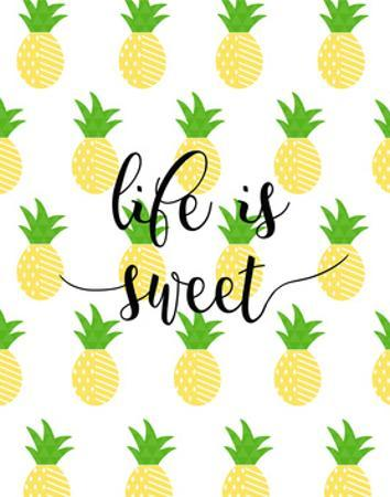 Life is Sweet - Pineapple by Anna Quach