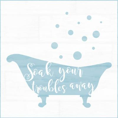 Soak Your Troubles by Anna Quach