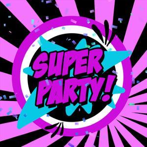 Super Party by Anna Quach