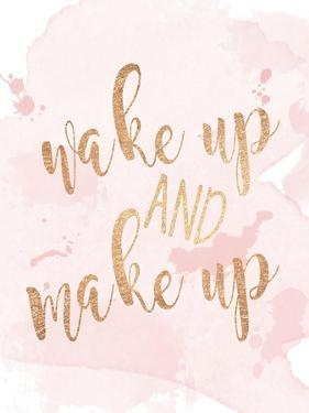 Wake Up And Make Up by Anna Quach