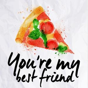 Pizza Watercolor You're My Best Friend by anna42f