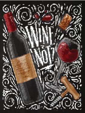 Wine Poster Lettering Wine Not with Illustrated Bottle, Glass, Cork, Corkscrew and Design Elements by anna42f