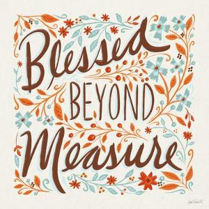 Blessed Beyond Measure I by Anne Tavoletti