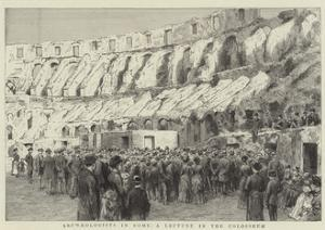Archaeologists in Rome, a Lecture in the Colosseum
