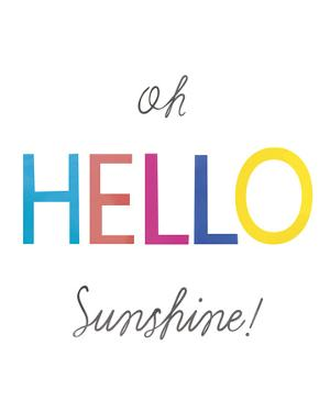Oh Hello Sunshine by Archie Stone
