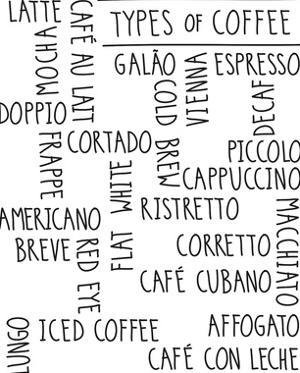 Types of Coffee by Archie Stone