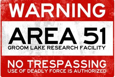 Area 51 Warning No Trespassing Sign Poster