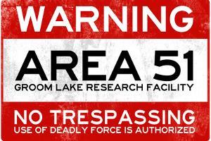 Area 51 Warning No Trespassing Sign Poster