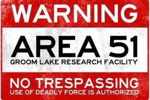 Area 51 Warning No Trespassing Sign