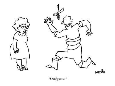 """I told you so."" - New Yorker Cartoon"