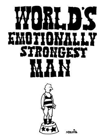World's Emotionally Strongest Man - New Yorker Cartoon