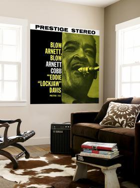 Arnett Cobb - Blow Arnett, Blow