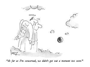 """As far as I'm concerned, we didn't get out a moment too soon."" - New Yorker Cartoon by Arnie Levin"