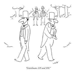 """Coördinates 135 and 350."" - New Yorker Cartoon by Arnie Levin"