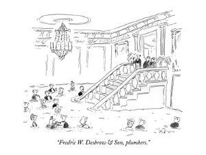 """Fredric W. Desbrow & Son, plumbers."" - New Yorker Cartoon by Arnie Levin"